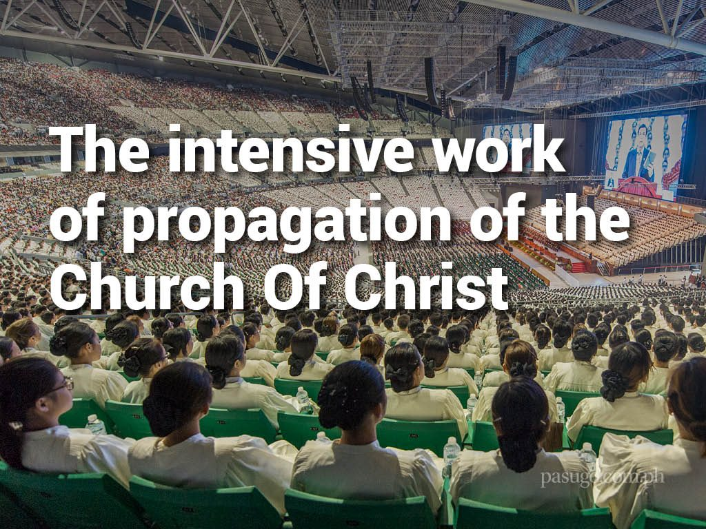 The intensive work of propagation of the Church Of Christ
