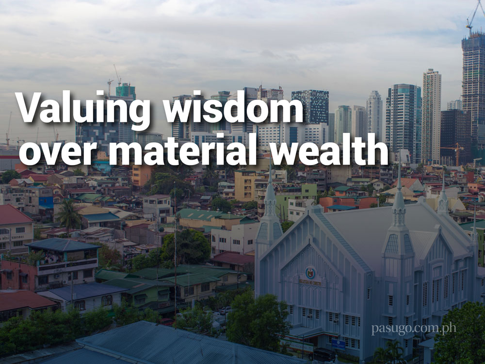 Valuing wisdom over material wealth